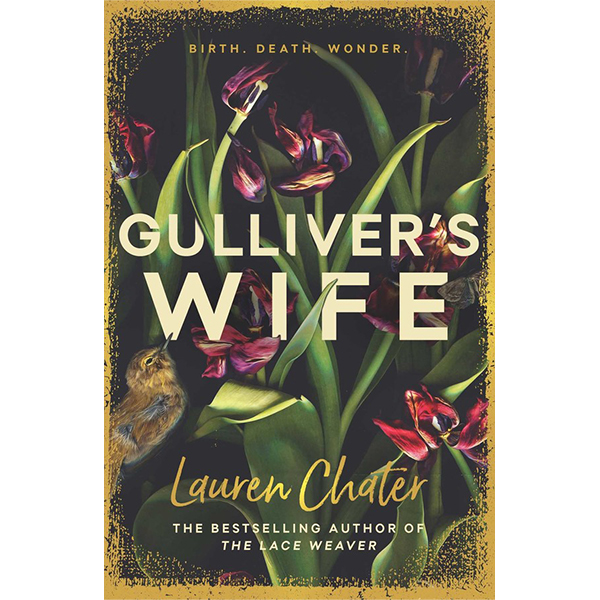 Lauren Chater presents Gulliver's Wife